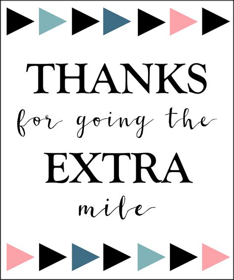 Thanks For Going The Mile Free Printable gum thank you printable paper trail design