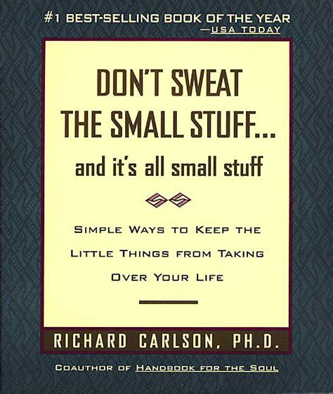 don t with my books dont sweat the small stuff quotes quotesgram