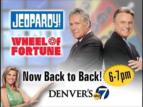 wheel of fortune jeopardy jeopardy wheel of fortune now back to back 7news denver