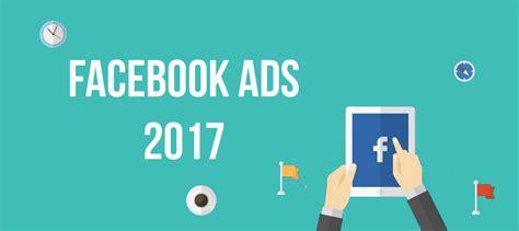 tutorial facebook ads 2017 tutorial c 243 mo hacer publicidad en facebook 2017 con esta