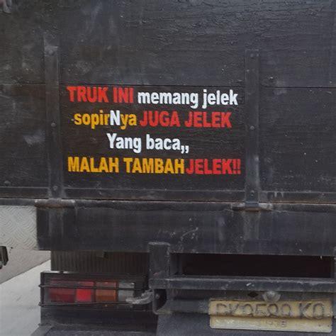 tulisan lucu  belakang truk  kocaknya keterlaluan