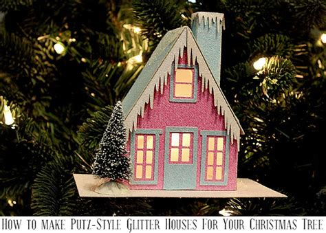 Samantha Walker S Imaginary World How To Make Putz Style Glitter House Ornaments With