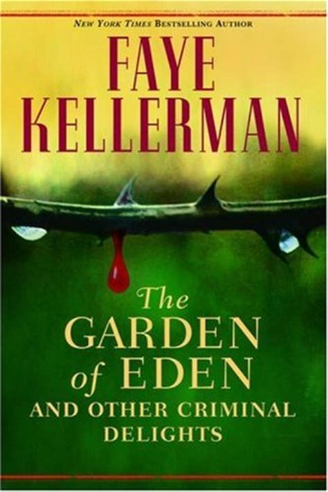 The Garden Analysis by The Garden Of And Other Criminal Delights Summary And