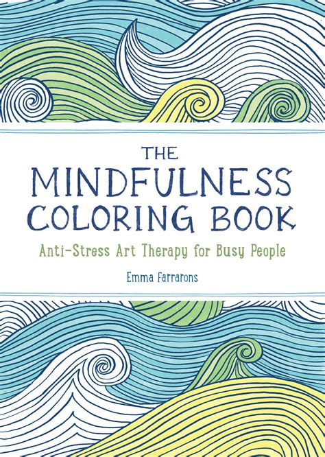 mindfulness coloring book the mindfulness coloring book the experiment