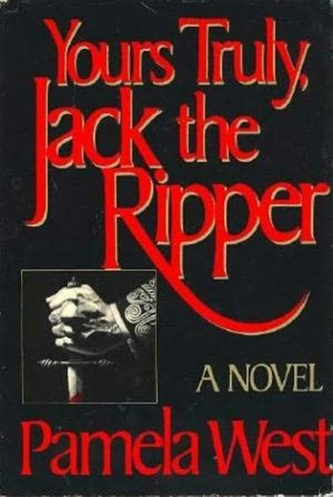 the ripper books yours truly the ripper by west