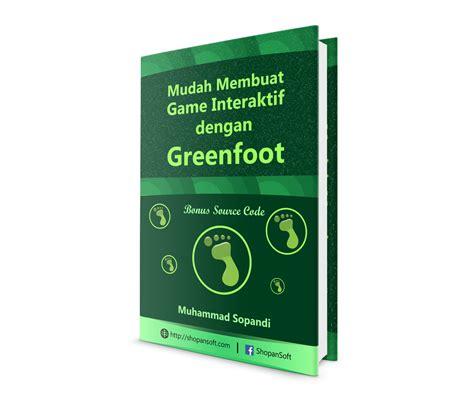 membuat game java dengan greenfoot panduan greenfoot pemula produk produk ratakan