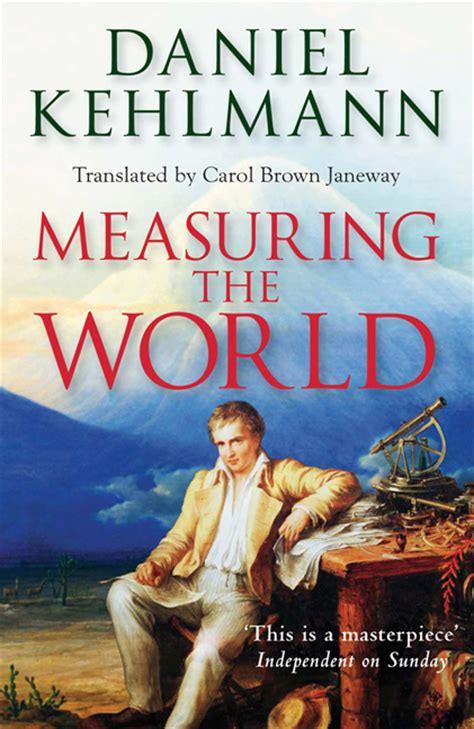 measuring the world bookeywookey the limits of genius books measuring the world by daniel kehlmann