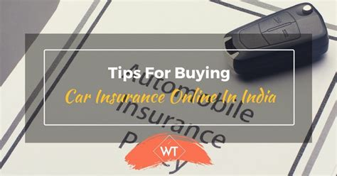 Tips for Buying Car Insurance Online in India