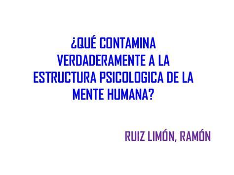 la memoria humana y la interpretaci 243 n que contamina al hombre