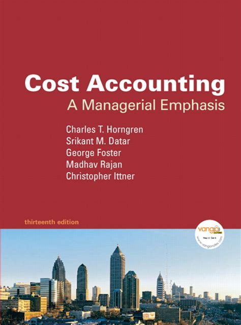 Foster Part Time Mba by Horngren Foster Datar Rajan Ittner Cost Accounting