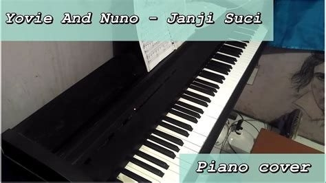 tutorial keyboard janji suci yovie and nuno janji suci piano cover youtube