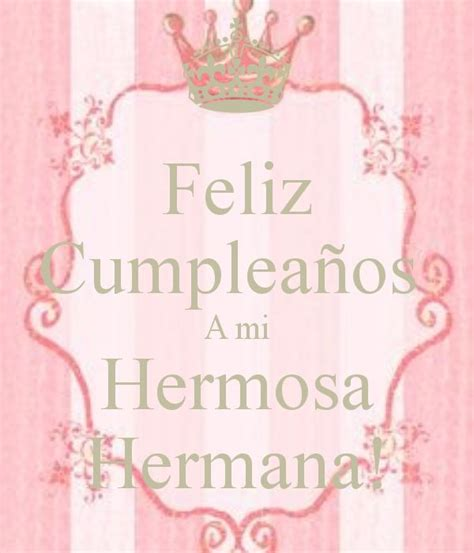 imagenes de feliz cumpleaños hermana bella carta para desear feliz cumplea 241 os a mi hermana cartas