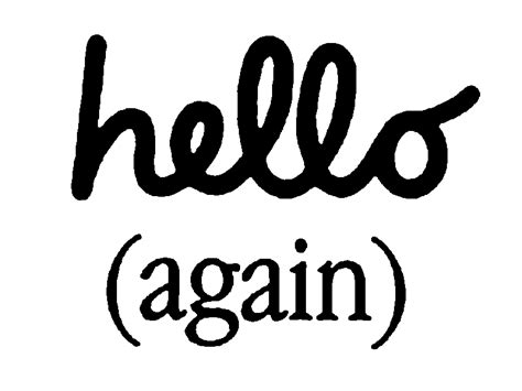 Hello Again by Hello Pictures Images Graphics Comments Scraps 199