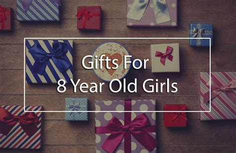 gifts for 8 year olds the top 5 best gifts for 8 year gift ideas for any occasions babydotdot
