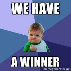 Winner Meme - we have a winner success kid meme generator