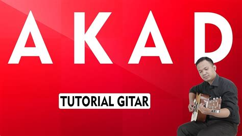 tutorial gitar com akad payung teduh tutorial gitar youtube