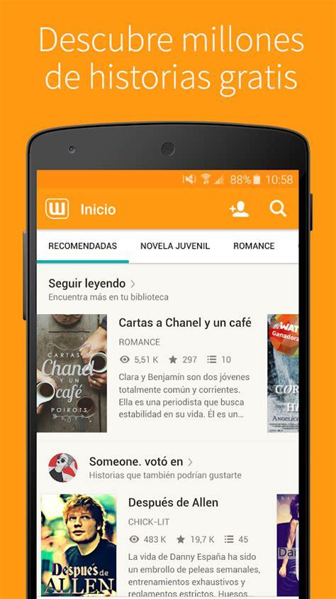 app para descargar libros gratis en espanol android libros gratis wattpad aplicaciones de android en google play
