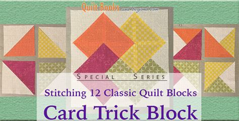 Card Trick Quilt Pattern Free by Stitch A Card Trick Quilt Block Quilt Books Beyond