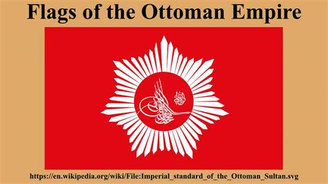 the ottoman empire flag flags of the ottoman empire youtube