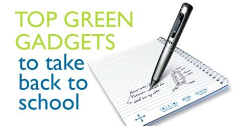 best gadgets for architects top 14 green gadgets for back to school green back to