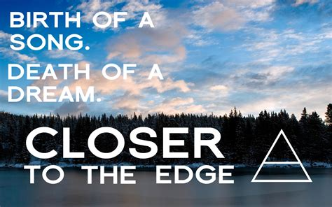Closer To The Edge closer to the edge wallpaper 30 seconds to mars