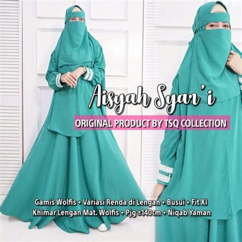 Busana Muslim Aisyah Syari aisyah syari wolfis plus cadar baju gamis muslim