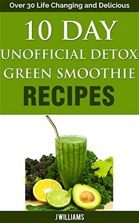 10 Day Smoothie Detox Pdf by Ebook 10 Day Green Smoothie Cleanse Free Pdf