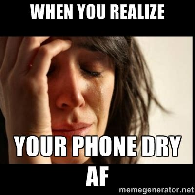 phone dry memes image memes at relatably com