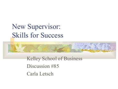 Kelley School Of Business Executive Mba by New Supervisor Skills For Success By Kelley School Of Business