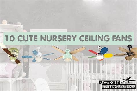 fans for baby nursery 10 nursery ceiling fans baby room ceiling fan ideas