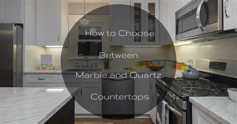 how to choose marble for helpful tips for choosing countertops countertop options