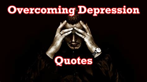 Overcoming Depression overcoming depression quotes quotes of the day