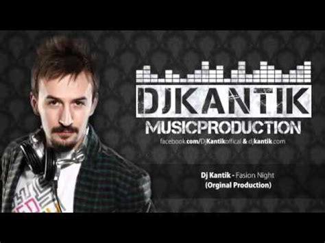 Download Mp3 Dj Kantik | dj kantik fasion night orginal production youtube