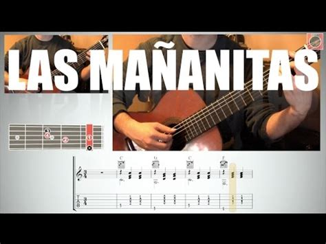 tocar las mananitas paso a paso con guitarra c 243 mo tocar las ma 241 anitas melod 237 a y acordes tab