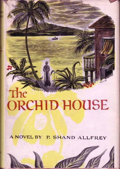 the orchid house a novel the orchid house p shand allfrey