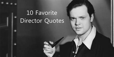 film quotes by famous directors famous quotes about movie director quotationof com