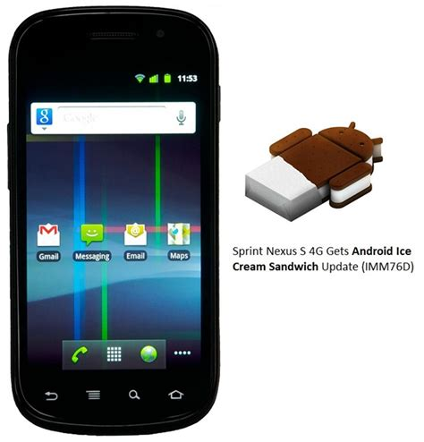 sprint android update sprint nexus s 4g android 4 0 ics update imm76d rolling out now gadgetian