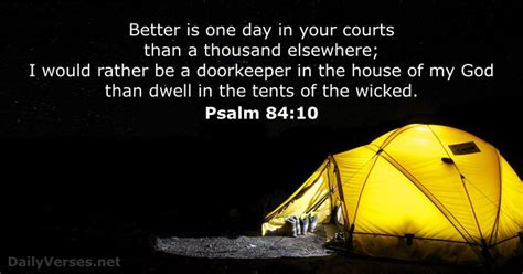 better is one day in your house july 27 2017 bible verse of the day psalm 84 10 dailyverses net