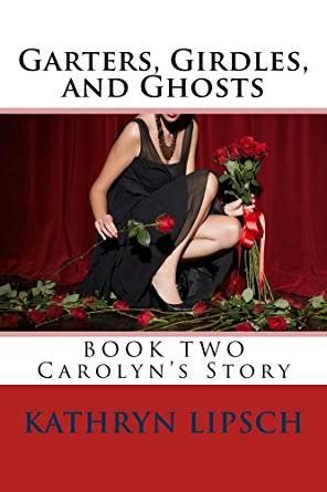 girdle fictional stories garters girdles and ghosts kindle edition by kathryn