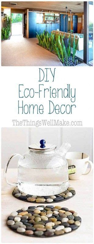 eco friendly home decor diy eco friendly home decor oh the things we ll make