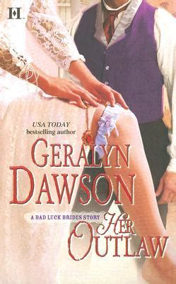 outlaw the bad luck brides trilogy book 3 the bad luck wedding series volume 8 books outlaw bad luck brides 7 by geralyn dawson