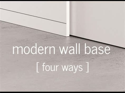 modern wall base modern wall baseboard 4 ways youtube