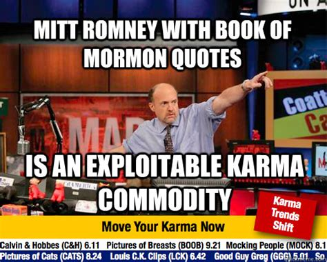 Book Of Mormon Meme - mitt romney with book of mormon quotes is an exploitable