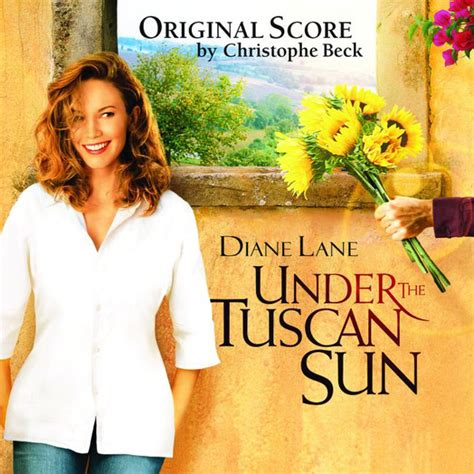 movie quotes under the tuscan sun under the tuscan sun soundtrack from the motion picture
