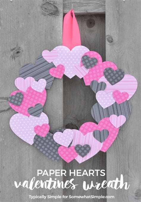 What To Make With Scrapbook Paper - scrapbook paper hearts wreath somewhat simple