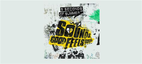 good feels good album cover 5 seconds of summer sounds 5 seconds of summer release teaser for new album quot sounds
