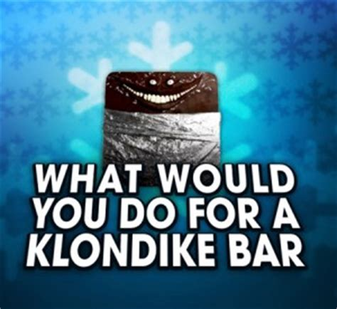 What Would You Do For A Klondike Bar Meme - quesion what would you do for a klondike bar article