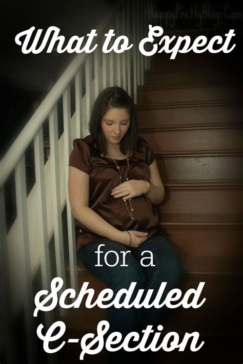 what to expect with a scheduled c section 25 b 228 sta scheduled c section id 233 erna p 229 pinterest