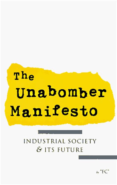industrial society and its future books the unabomber manifesto industrial society its future