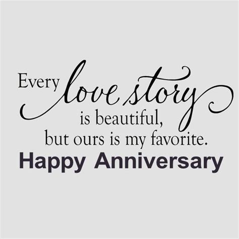 4th Wedding Anniversary Quotes For My by Our Story Is My Favorite Happy Anniversary Pictures